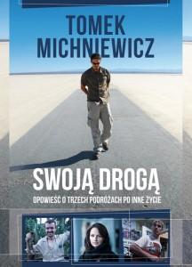 """Tomek Michniewicz """"Swoją drogą"""""""